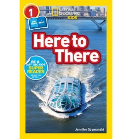 Step Into Reading National Geographic Readers: Here to There (Level 1)