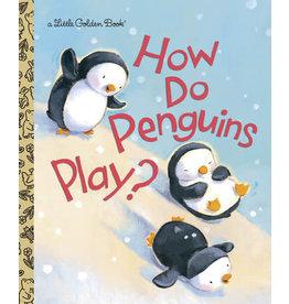 Little Golden Books How Do Penguins Play? Little Golden Book
