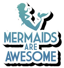 Mermaids are Awesome Funky Chunky Magnet