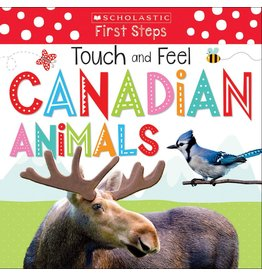 Scholastic First Steps Touch and Feel Canadian Animals