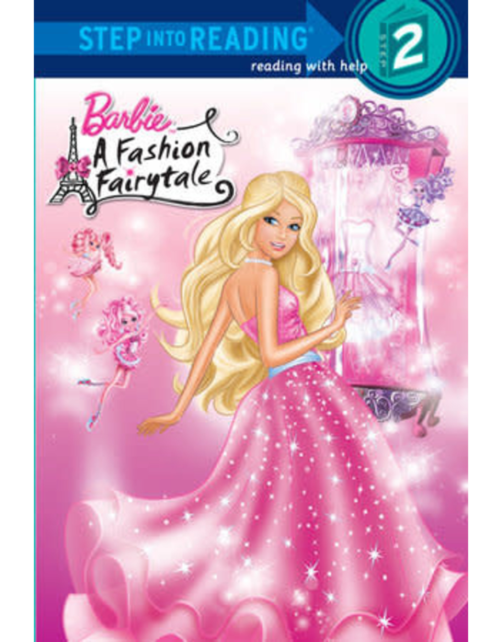 Step Into Reading Step Into Reading - Barbie A Fashion Fairytale (Step 2)