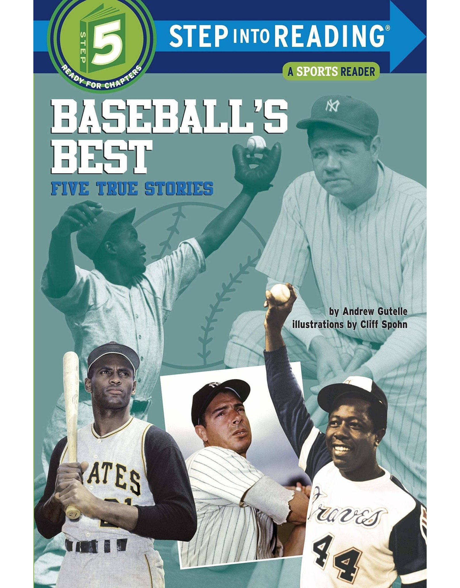 Step Into Reading Baseball's Best: Five True Stories S5