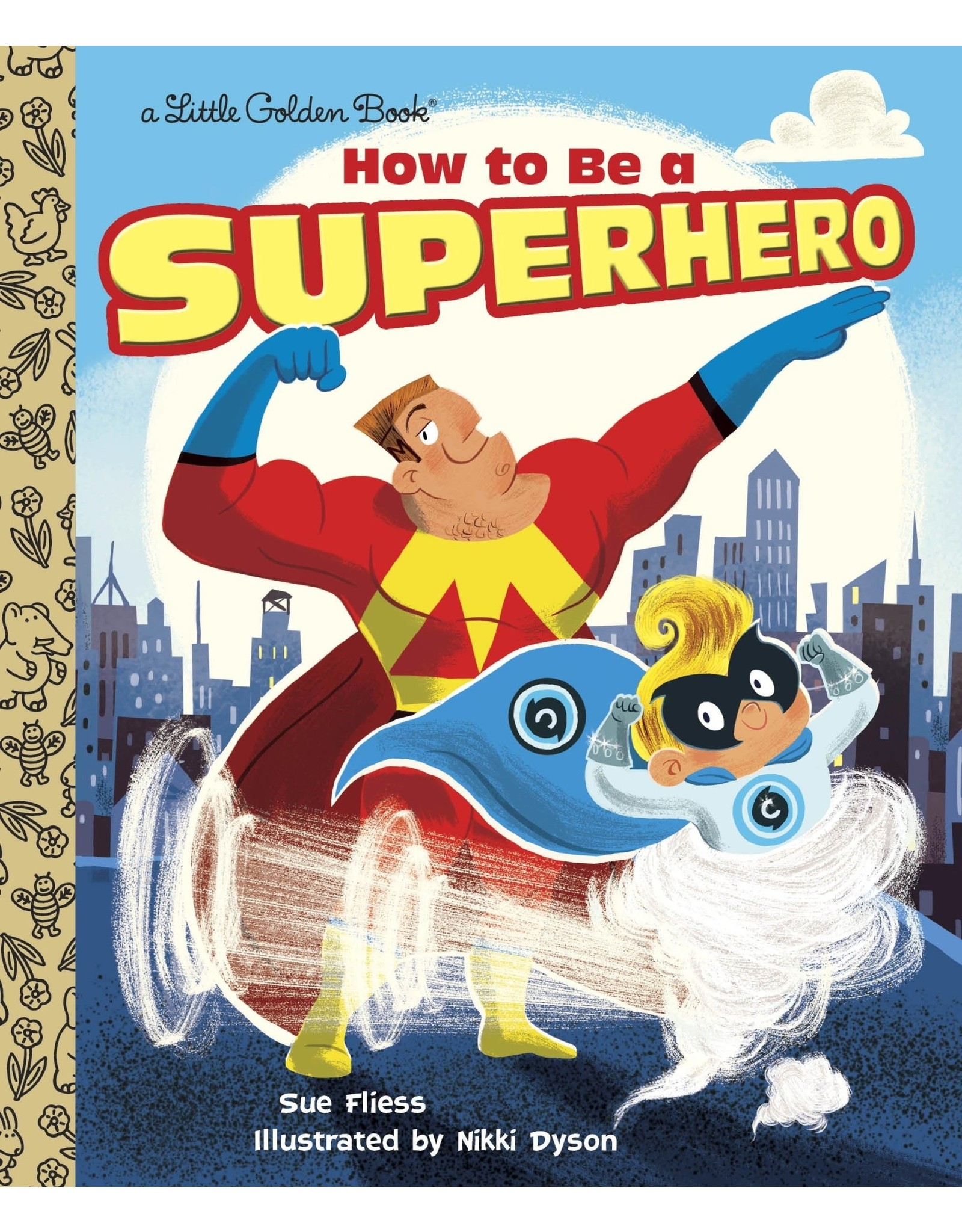 Little Golden Books How to be a Superhero Little Golden Book