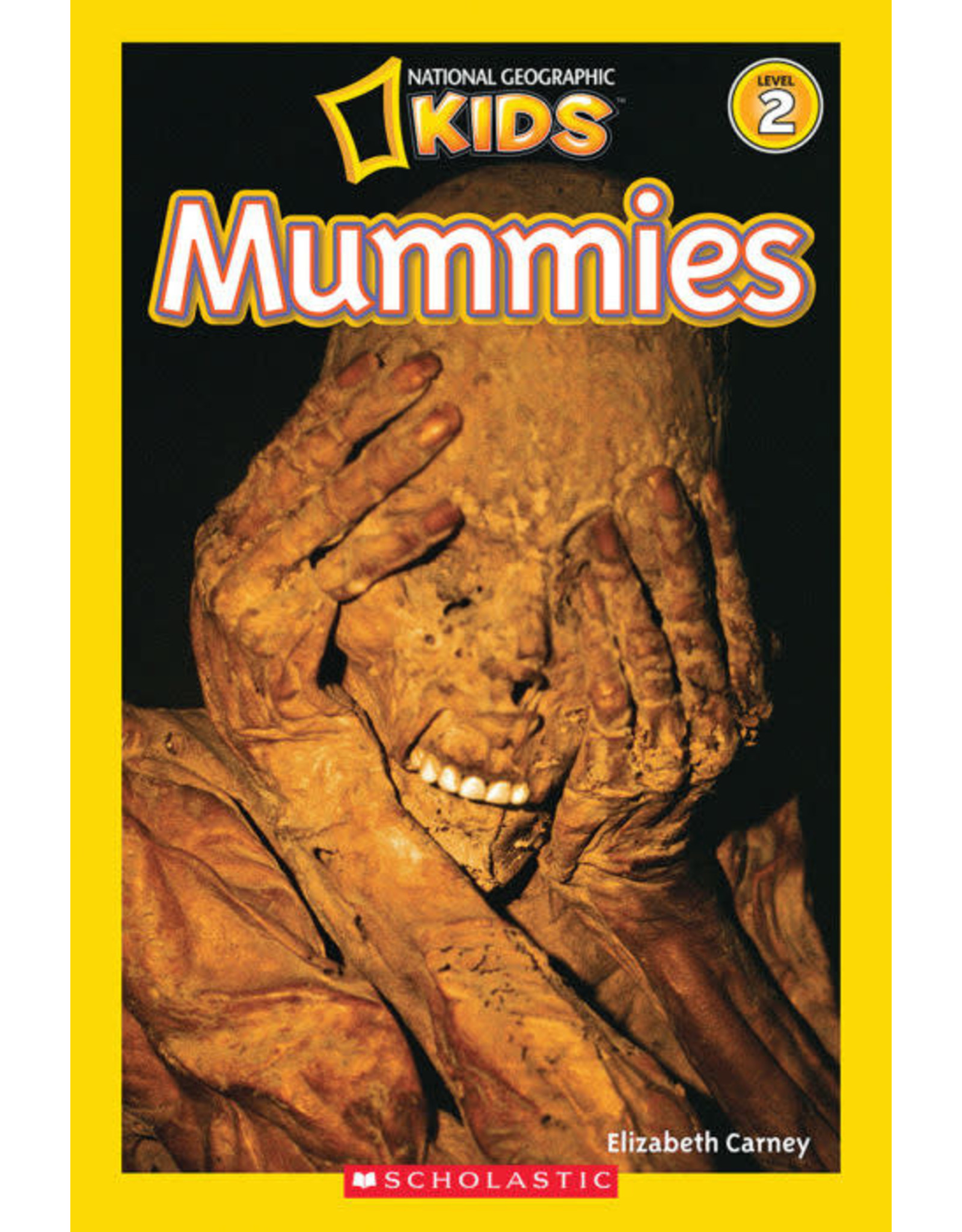 Step Into Reading National Geographic Readers: Mummies (Level 2)
