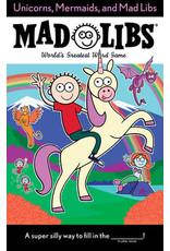 Mad Libs Mad Libs - Unicorns, Mermaids & Mad Libs