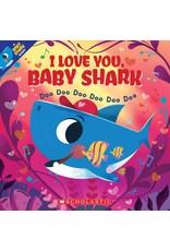 Scholastic I Love You Baby Shark Book