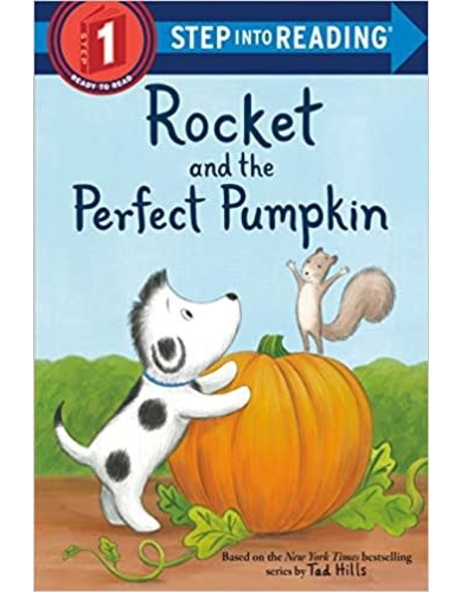 Step Into Reading Rocket and the Perfect Pumpkin