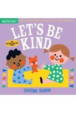 Indestructibles Let's Be Kind