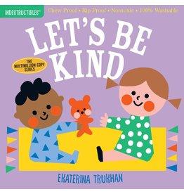 Indestructibles Book: Let's Be Kind