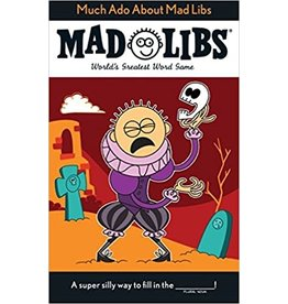 Mad Libs Much Ado About Mad Libs