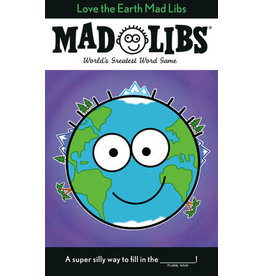 Mad Libs Love the Earth Mad Libs