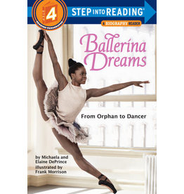 Step Into Reading Step Into Reading - Ballerina Dreams: From Orphan to Dancer (Step 4)