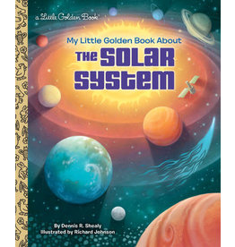 Little Golden Books My Little Golden Book About the Solar System