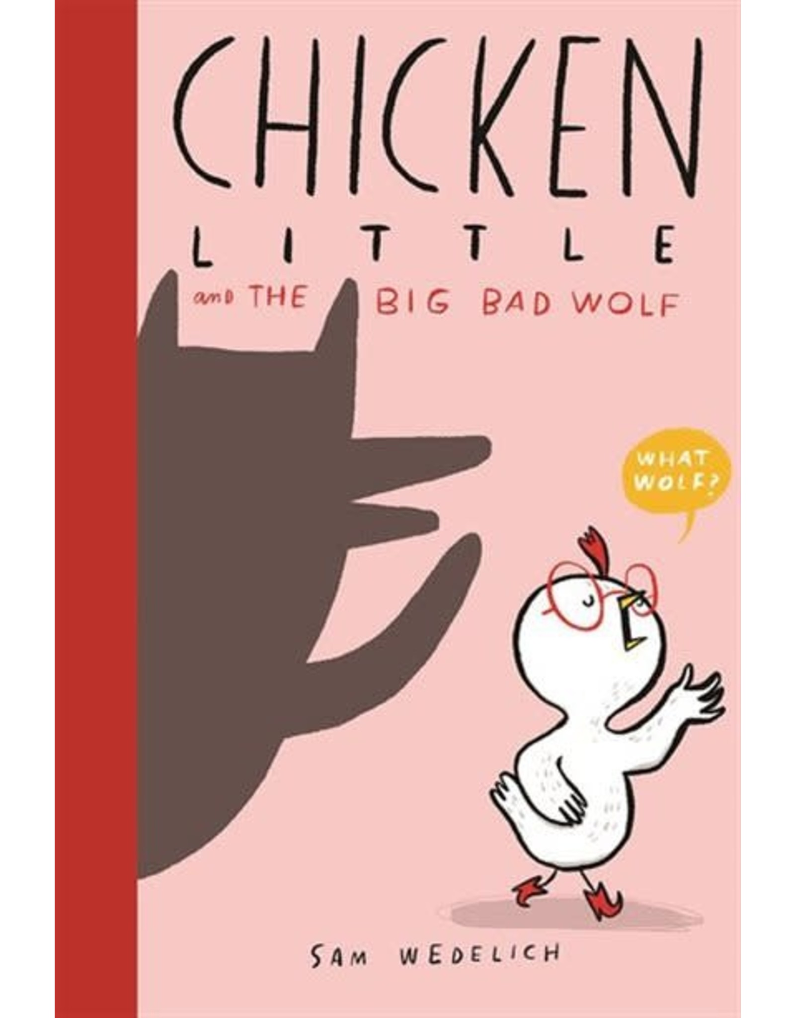 Scholastic Chicken Little and the Big Bad Wolf
