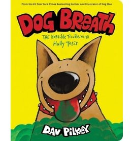 Scholastic Dog Breath: A Board Book: The Horrible Trouble with Hally Tosis