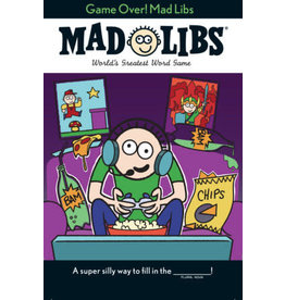 Mad Libs Game Over! Mad Libs