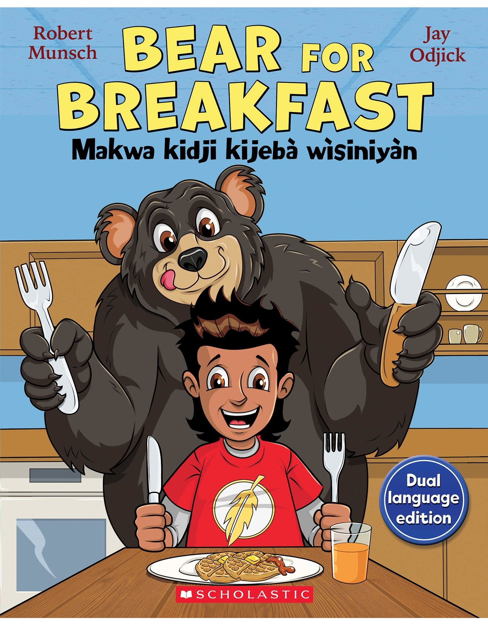 Scholastic Bear For Breakfast/Makwa kidji kijebià wìsinyàn