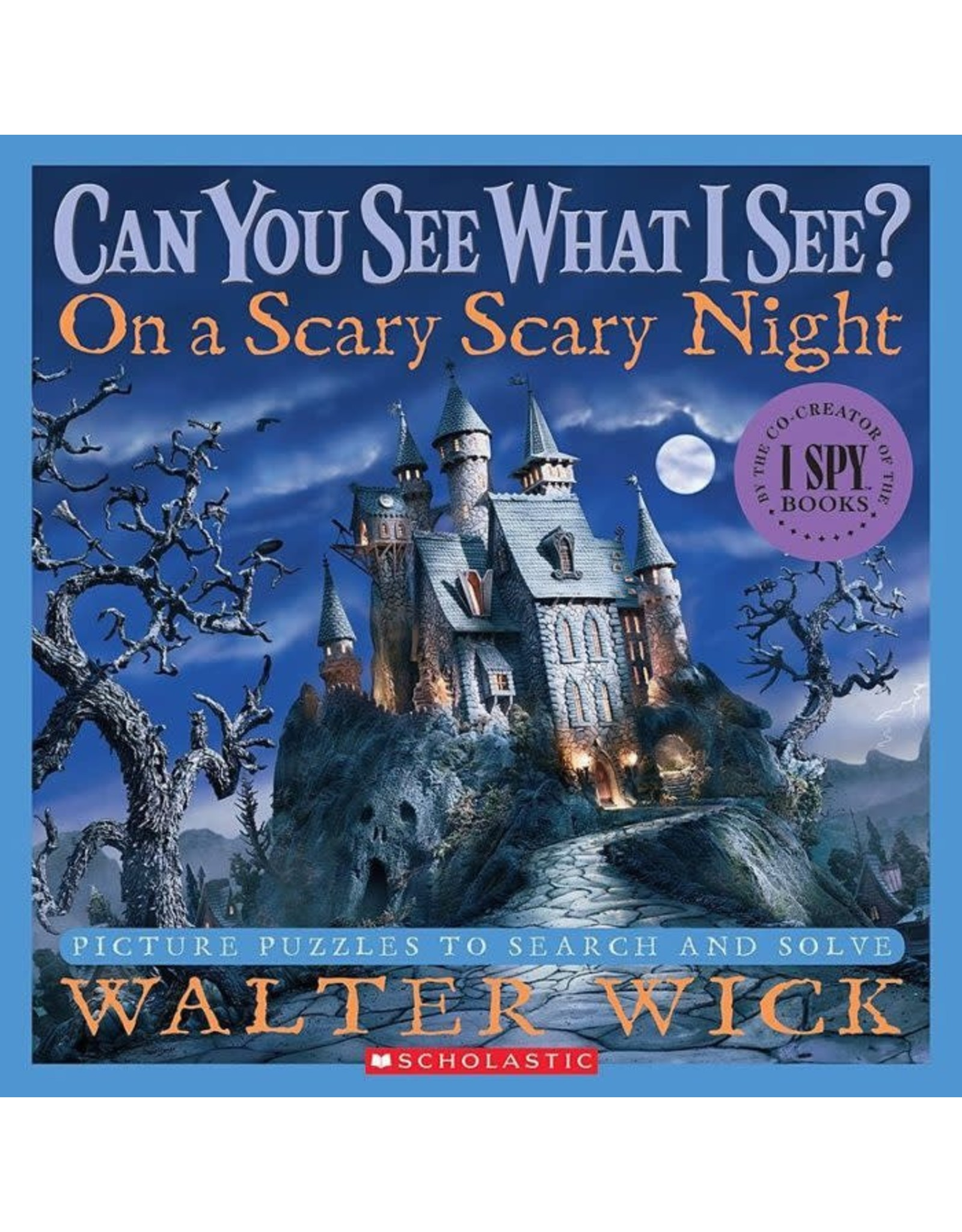 Scholastic Can You See What I See? On a Scary Night