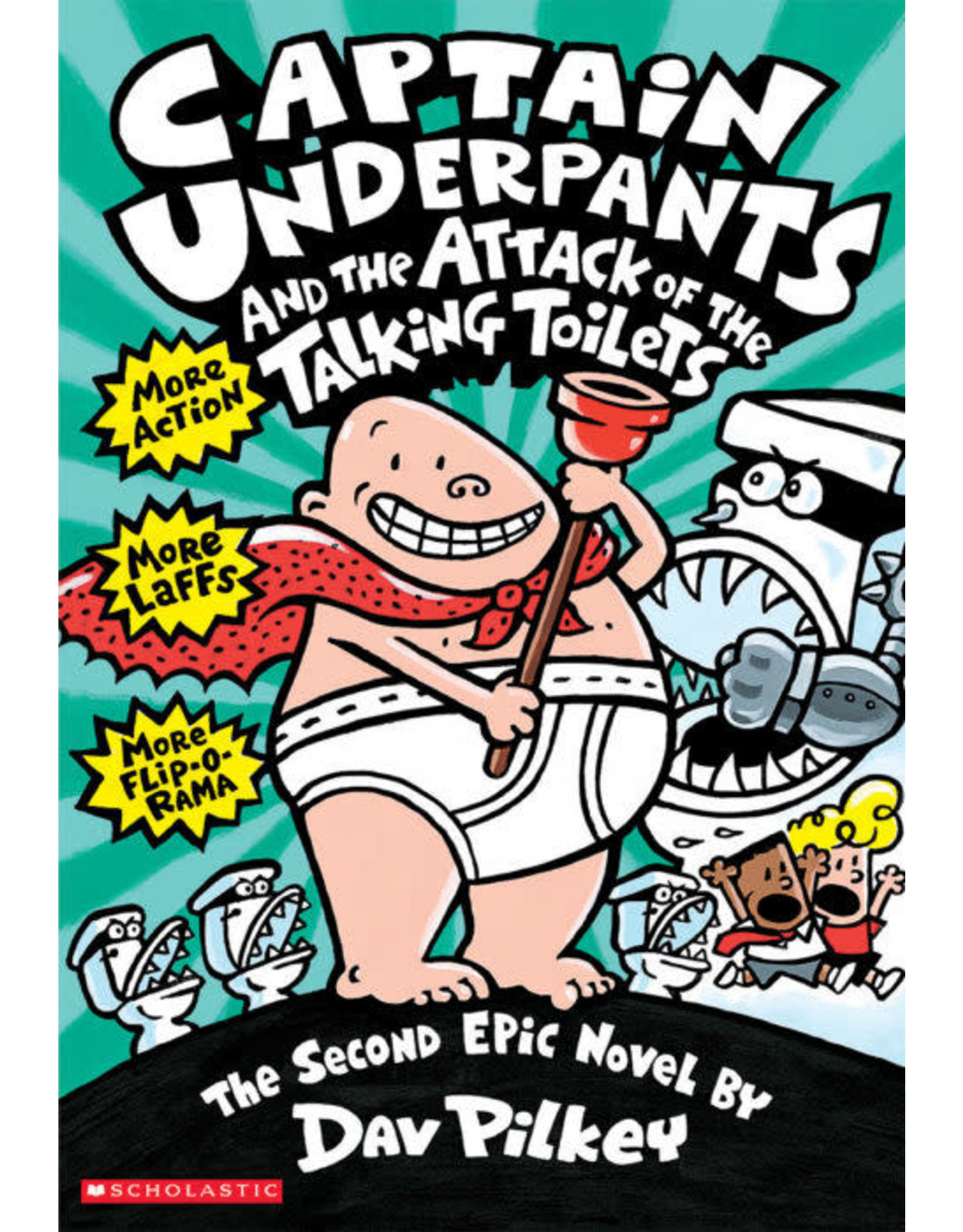 Scholastic Captain Underpants and the Attack of the Talking Toilets (#2)