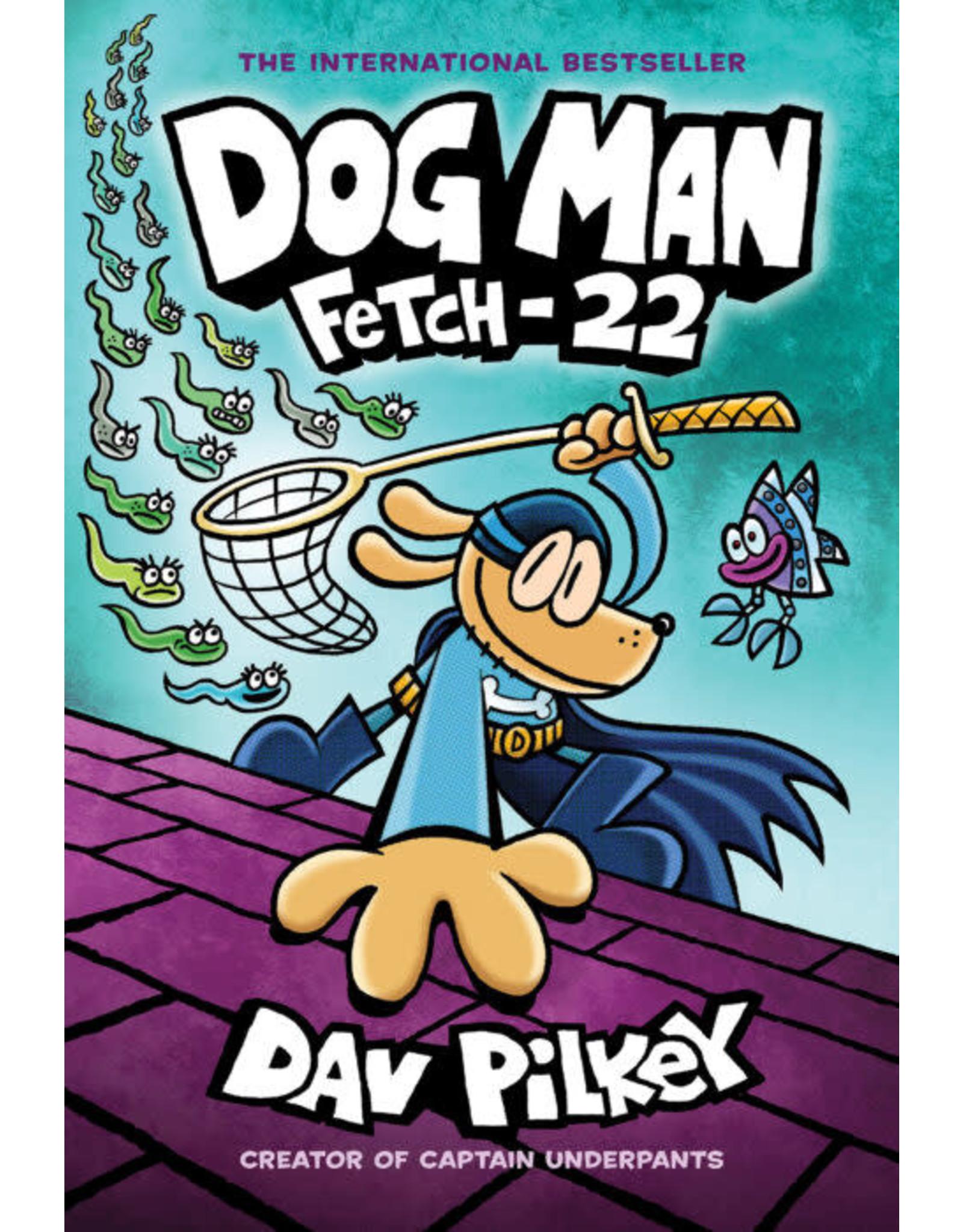 Scholastic Dog Man #8: Fetch-22