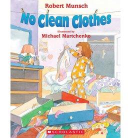 Scholastic No Clean Clothes