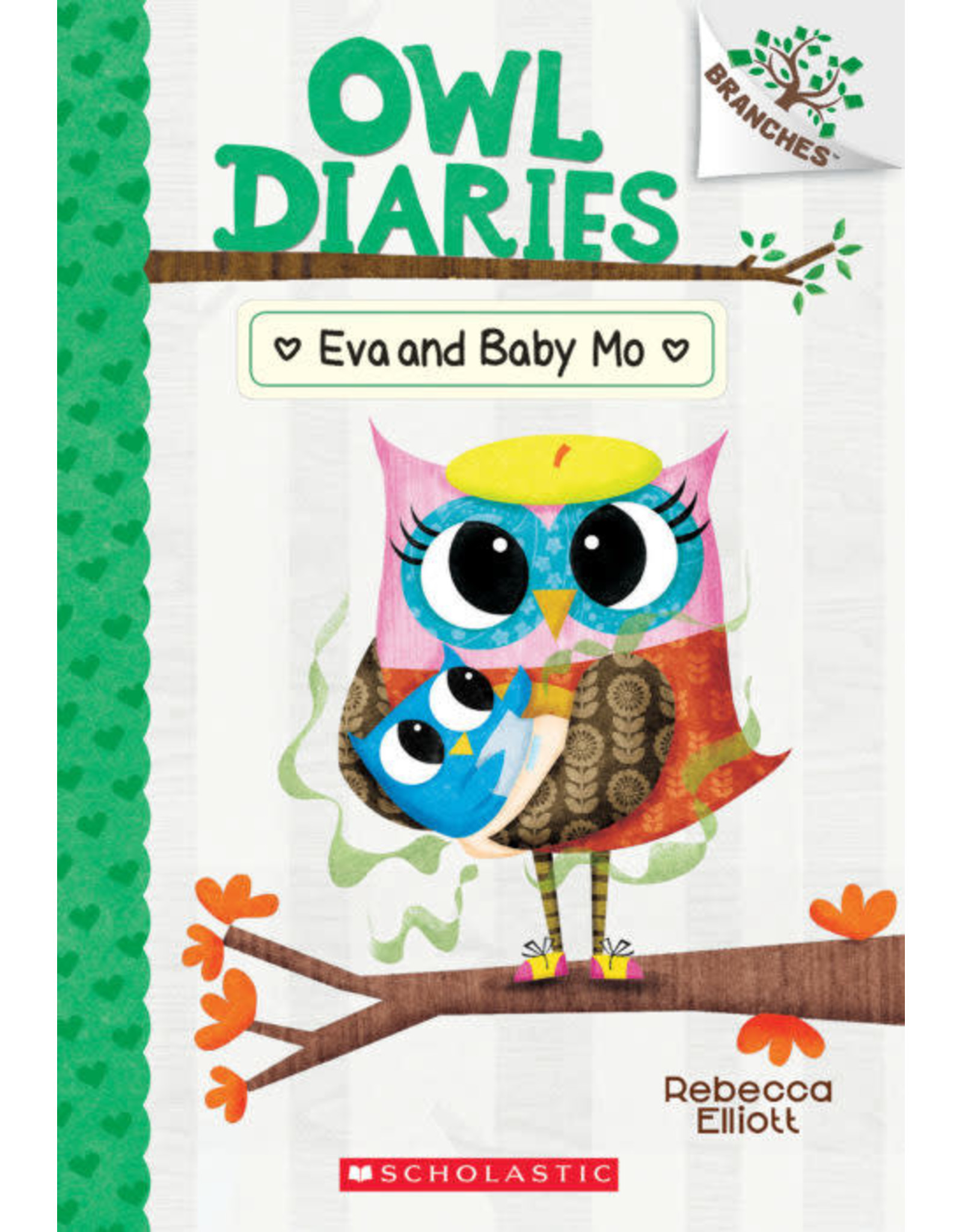 Scholastic Branches-Owl Diaries: Eva and Baby Mo