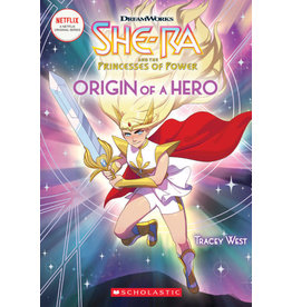 Scholastic Origin of a Hero (She-Ra Chapter Book #1)
