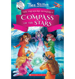 Scholastic The Compass of the Stars (Thea Stilton and the Treasure Seekers #2)