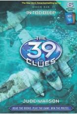 Scholastic 39 Clues Book #6: In Too Deep