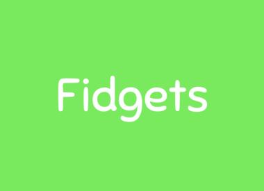 Fidgets