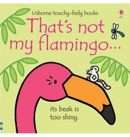Usborne That's Not My Flamingo…