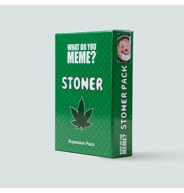 What Do You Meme What Do You Meme? - Stoner Pack Expansion