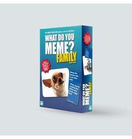 What Do You Meme What Do You Meme? - Family Edition