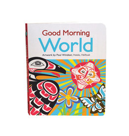 Native Northwest Good Morning World Board Book
