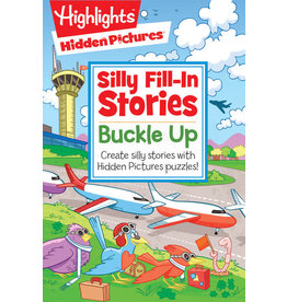 Highlights Highlights Hidden Pictures Silly Fill-in Stories Buckle Up