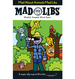 Mad Libs Mad About Animals Mad Libs