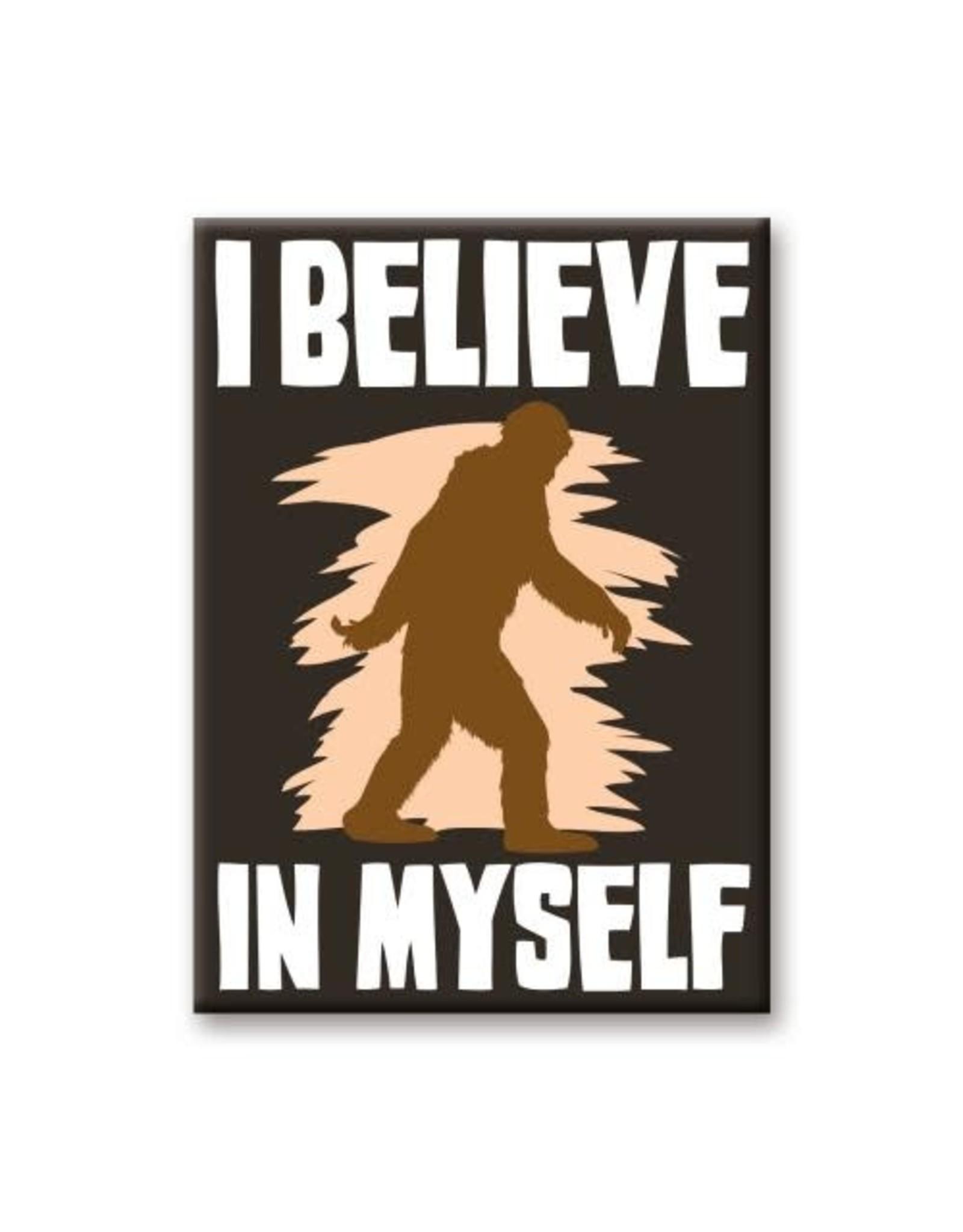Bigfoot Believe In Myself Flat Magnet
