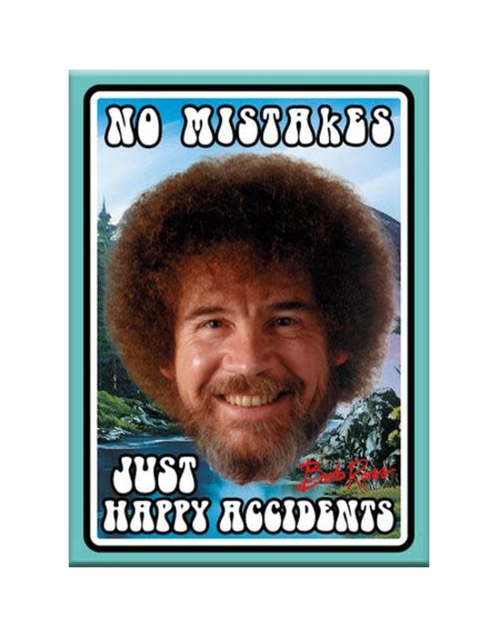 Bob Ross - Happy Accidents Flat Magnet