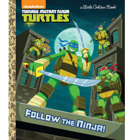 Little Golden Books Follow the Ninja! (Teenage Mutant Ninja Turtles) - LGB