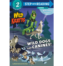Step Into Reading Step Into Reading - Wild Dogs and Canines! (Wild Kratts) (Step 2)