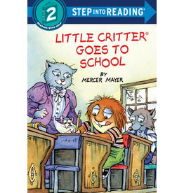 Step Into Reading Step Into Reading - Little Critter Goes to School (Step 2)