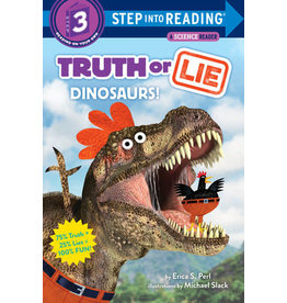 Step Into Reading Step Into Reading - Truth or Lie: Dinosaurs! (Step 3)