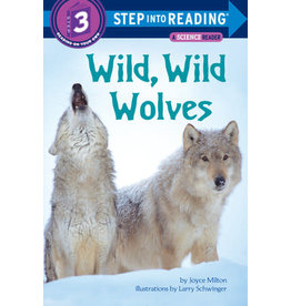 Step Into Reading Step Into Reading - Wild, Wild Wolves (Step 3)