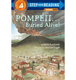 Step Into Reading Step Into Reading - Pompeii…Buried Alive! (Step 4)