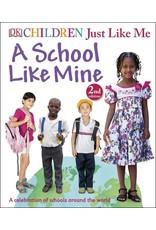 Children Just Like Me: A School Like Mine