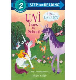 Step Into Reading Step Into Reading - Uni Goes to School (Uni the Unicorn) (Step 2)