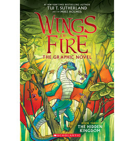 Scholastic Wings of Fire Graphic Novel #3: The Hidden Kingdom