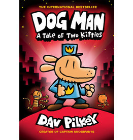 Scholastic Dog Man #3: A Tale of Two Kitties (Hardcover)