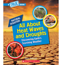 Scholastic All About Heat Waves and Droughts