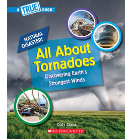 Scholastic All About Tornadoes